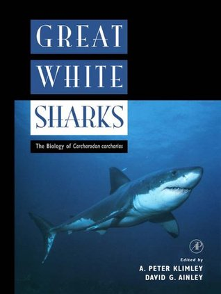 great-white-sharks-the-biology-of-carcharodon-carcharias