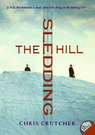 The Sledding Hill by Chris Crutcher