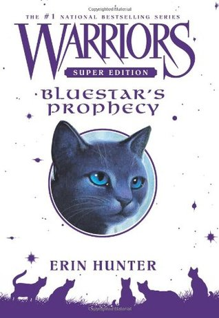 Bluestar's Prophecy (Warriors Super Edition, #2)