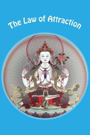 The Law of Attraction: Learn How to Use the Law of Attraction and Discover the Secret to Getting What you Really Want