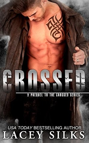 Crossed (Crossed, #0.5) by Lacey Silks