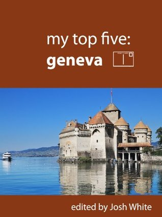 My Top Five: Geneva