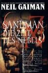 Sandman 04 Die Zeit des Nebels by Neil Gaiman