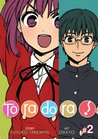 Toradora! Vol. 2 by Yuyuko Takemiya