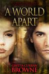 A World Apart (The Liberty Trilogy, #3)