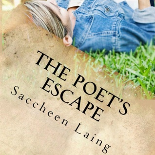 The poet's escape by Saccheen Laing