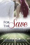 For the Save (Playing for Keeps #4)