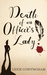 Death of an Officer's Lady ...