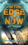 The Departure (On the Edge of Now, #1)