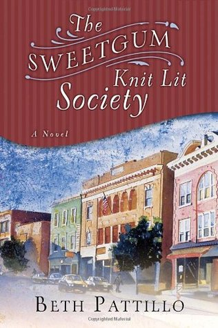 The Sweetgum Knit Lit Society by Beth Pattillo