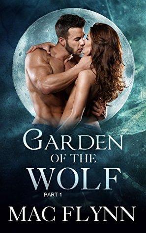 Garden of the Wolf #1