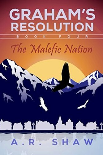 The Malefic Nation (Graham's Resolution #4)