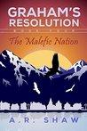 The Malefic Nation (Graham's Resolution #4)