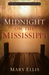 Midnight on the Mississippi (Secrets of the South Mysteries #1) by Mary Ellis