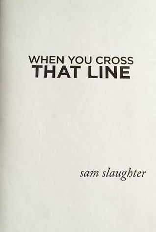 When You Cross That Line