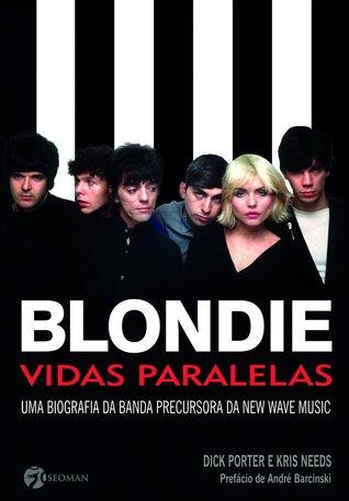 Blondie: Parallel Lives