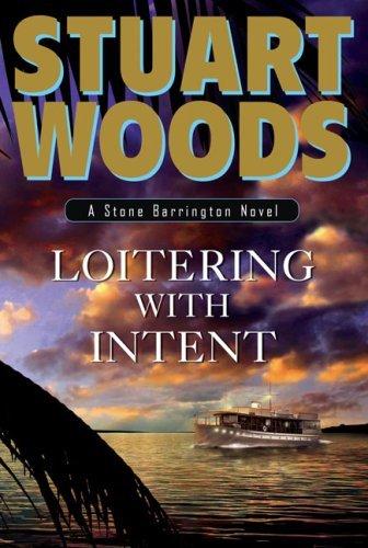 Loitering with Intent (Stone Barrington, #16)