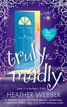Truly, Madly (Lucy Valentine, #1)