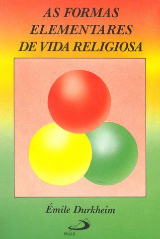 As Formas Elementares da Vida Religiosa: O Sistema Totêmico na Austrália
