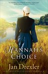 Hannah's Choice (Journey to Pleasant Prairie, #1)