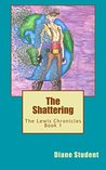 The Shattering (The Lewis Chronicles Book 1)