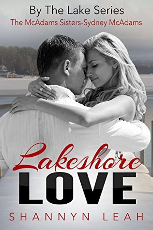 Lakeshore Love by Shannyn Leah