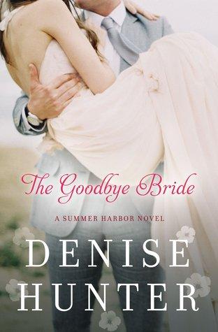 The Goodbye Bride(Summer Harbor 2)