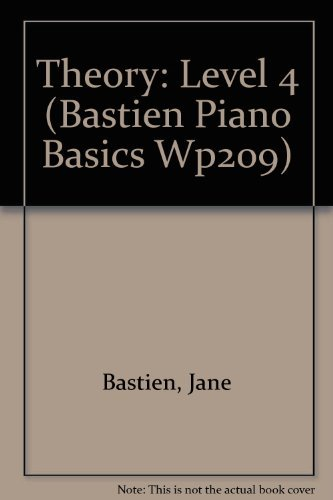 Theory: Level 4 (Bastien Piano Basics Wp209)