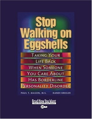 Stop Walking on Eggshells (Volume 2 of 2) (EasyRead Super Large 20pt Edition): Taking Your Life Back When Someone You Care About Has Borderline Personality Disorder