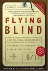 Flying Blind: How Political Correctness Continues to Compromise Airline Safety Post 9/11
