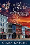4th of July in Sweetwater County (Sweetwater County, #7)