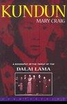 Kundun: A Biography of the Family of the Dalai Lama