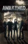 Awakened (Resilient, #2)