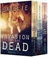 Invasion of the Dead: Box Set 1-3