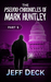 The Pseudo-Chronicles of Mark Huntley: Part 1