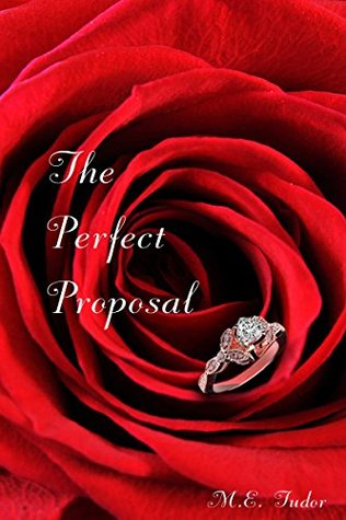 The Perfect Proposal(The Wrong Place at the Right Time 1.5)
