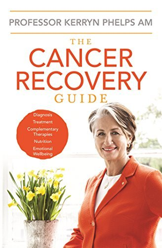 The Cancer Recovery Guide: Getting Your Life Back