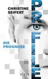PROFILE - Die Prognose