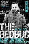 The Bedbug: Klop Ustinov: Britain's Most Ingenious Spy (Dialogue Espionage Classics)