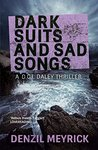 Dark Suits and Sad Songs (DCI Daley #3)
