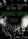 Pandemic Sorrow Series by Stevie J. Cole