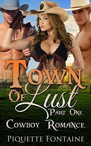 Town Of Lust: Part One