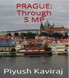 Prague: Through 5 MP