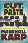 Cut, Paste, Kill (Lomax & Biggs, #4)