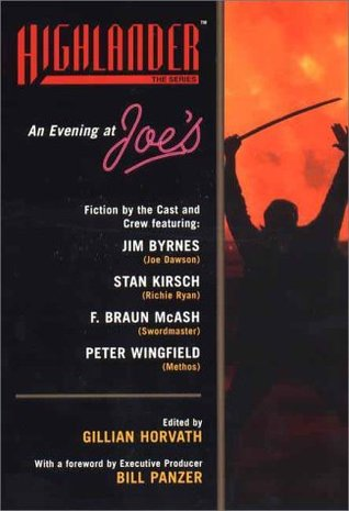 An Evening at Joe's: Fiction by the Cast and Crew of Highlander