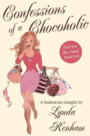Ebook Confessions of a Chocoholic by Lynda Renham DOC!