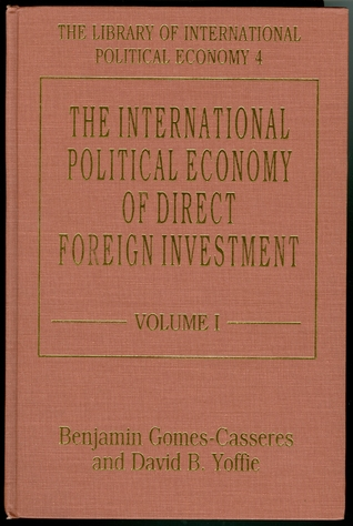 Téléchargement de fichiers ebook The International Political Economy of Direct Foreign Investment by  Contributor: Benjamin Gomes-Casseres PDF