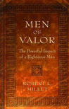 Men of Valor: The Powerful Impact of a Righteous Man