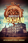 Daughters of Arkham (Daughters of Arkham, #1)