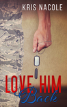 Love Him Back ebook download free